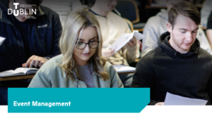Studying Event Management and the new academic year at TU Dublin